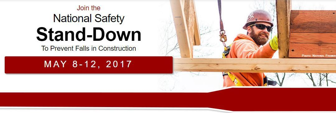 Stand-Down for Safety May 8-12, 2017